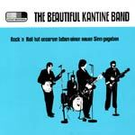 BEAUTIFUL KANTINE BAND, rock´n´roll hat unser leben ... cover