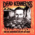 DEAD KENNEDYS, give me convenience cover