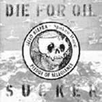 Cover JELLO BIAFRA, die for oil sucker