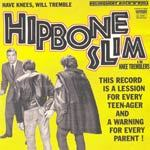 HIPBONE SLIM & KNEE TREMBLERS, have knees, will tremble (delinquent r´n´r ...) cover
