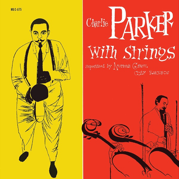 CHARLIE PARKER, with strings cover