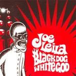 JOE LEILA, black dog white god cover
