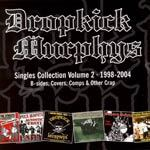 Cover DROPKICK MURPHYS, singles collection vol. 2 1998-2004