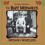 BILLY CHILDISH & BUFF MEDWAYS, medway wheelers cover