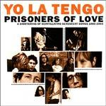 YO LA TENGO, prisoners of love songs cover