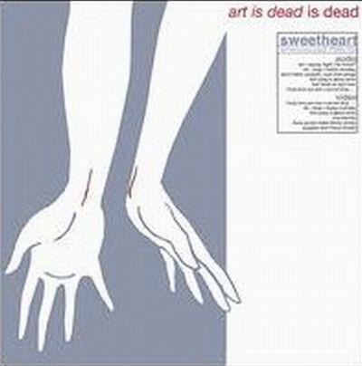 SWEETHEART, art is dead is dead cover