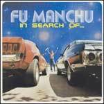FU MANCHU, in search of ... (deluxe edition) cover