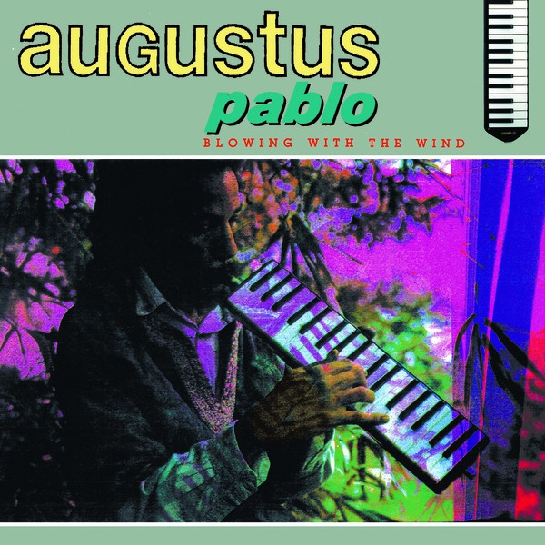 AUGUSTUS PABLO, blowing in the wind cover