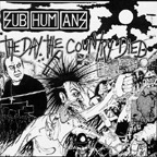 Cover SUBHUMANS, day the country died