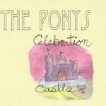 PONYS, celebration castle cover