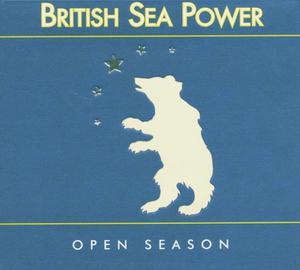 BRITISH SEA POWER, open season cover