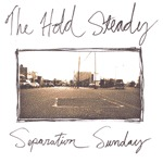 HOLD STEADY, separation sunday cover