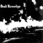 DEAD KENNEDYS, fresh fruit for rotten vegetables cover