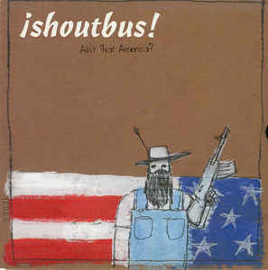 SHOUTBUS, ain´t that america cover