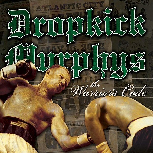 DROPKICK MURPHY´S, the warrior´s code cover