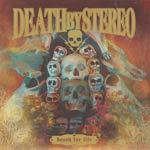 DEATH BY STEREO, death for life cover