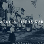 Cover MODERN LIFE IS WAR, witness