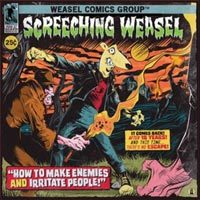 Cover SCREECHING WEASEL, how to make enemies