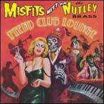 Cover MISFITS MEET THE NUTLEY BRASS, fiend club lounge