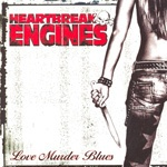 Cover HEARTBREAK ENGINES, love murder blues