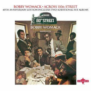 Cover BOBBY WOMACK, across 110th street (40th anniversary edition)