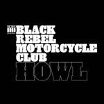 BLACK REBEL MOTORCYCLE CLUB, howl cover