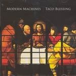 Cover MODERN MACHINES, taco blessing