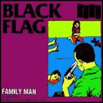 Cover BLACK FLAG, family man