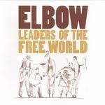 ELBOW, leaders of the free world cover
