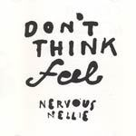 Cover NERVOUS NELLIE, don´t think feel