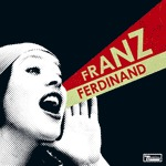 FRANZ FERDINAND, you could have it so much better cover