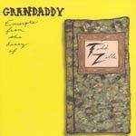 Cover GRANDADDY, excerpts from the diary of todd zilla