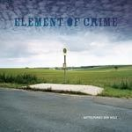 ELEMENT OF CRIME, mittelpunkt der welt cover