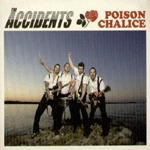 Cover ACCIDENTS, poison chalice