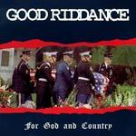 GOOD RIDDANCE, for god & country cover