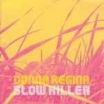 DONNA REGINA, slow killer cover