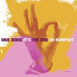 Cover ORB, okie dokie it´s the orb on kompakt