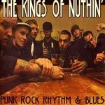 Cover KINGS OF NUTHIN´, punk rock rhythm & blues