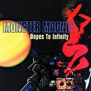Cover MONSTER MAGNET, dopes to infinity