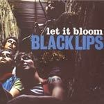 Cover BLACK LIPS, let it bloom