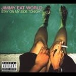 Cover JIMMY EAT WORLD, stay on my side tonight ep