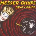 MESSER CHUPS, crazy price cover