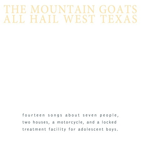 Cover MOUNTAIN GOATS, all hail west texas