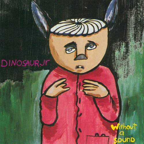 Cover DINOSAUR JR., without a sound