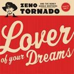 Cover ZENO TORNADO & BONEY GOOGLE BROTHERS, lover of your dreams