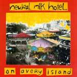 Cover NEUTRAL MILK HOTEL, on avery island