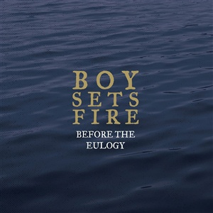 BOYSETSFIRE, before the eulogy (gold/blue) cover