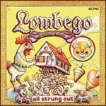 LOMBEGO SURFERS, all strung out cover