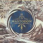 Cover MASTODON, call of the mastodon