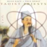 HUGO RACE & TRUE SPIRIT, taoist priests cover